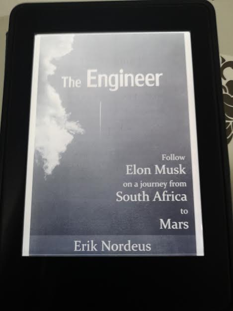 หนังสือ The Engineer Follow Elon Musk on a Journey from South Africa to Mars