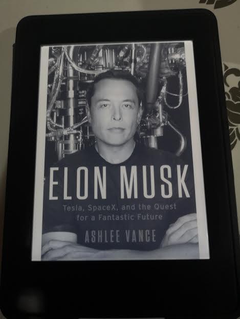 หนังสือ Elon Musk Tesla , SpaceX , and the quest for a Fantastic Future by Ashlee Vance