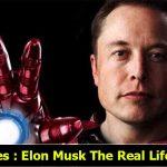 Blog Series : Elon Musk The Real Life Iron Man