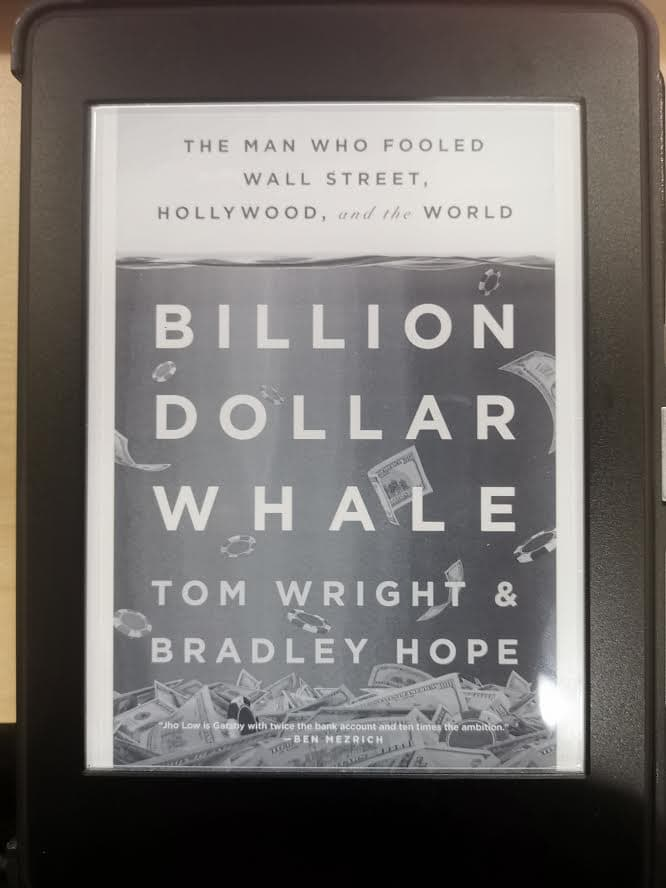 หนังสือชื่อดัง อย่าง Billion Dollar Whale : The Man Who Fooled Wall Street , Hollywood and the World ของ Tom Wright & Bradley Hope