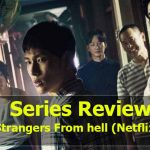 Strangers From hell (Netflix)